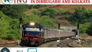 Most Superior and Prime Train Ambulance Service in Dibrugarh and Kolkata