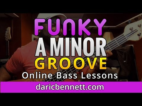 FUNKY A MINOR GROOVE | Bass Tutorial ~ Daric Bennett's Bass Lessons | Online bass guitar lessons
