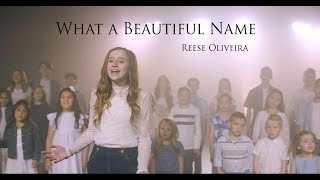 What A Beautiful Name   Hillsong Worship   Cover By Reese Oliveira And Friends