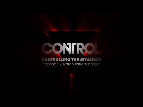 Control Dev Diary 01 - Introducing the Story de Control