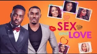 SEX & LOVE Latest Nigerian Movies