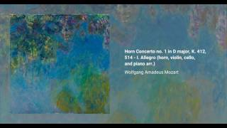 Horn Concerto no. 1 in D major, K. 412, 514