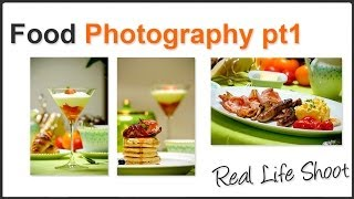 Food Photography Pt. 1