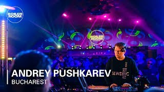 Andrey Pushkarev - Live @ Boiler Room Bucharest 2019