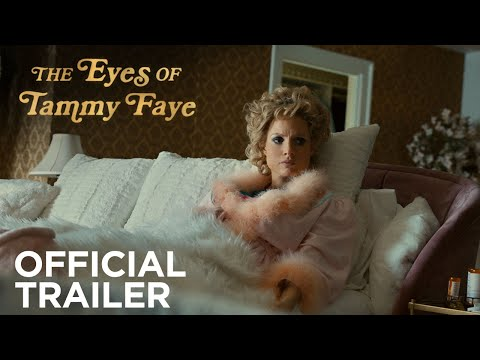 The Eyes Of Tammy Faye (2021) Official Trailer