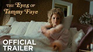 THE EYES OF TAMMY FAYE | Official Trailer | In Theaters September 17