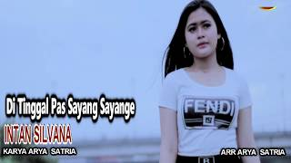 Download lagu Intan Silvana Di Tinggal Pas Sayang Sayange Mp3