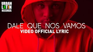 HARRISON - DALE QUE NOS VAMOS - (OFFICIAL LYRIC VIDEO) (REGGAETON 2017)