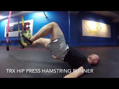 TRXFreestyleFriday TRX: Hamstring Curl, TRX Hip Press and TRX Hamstring Runner