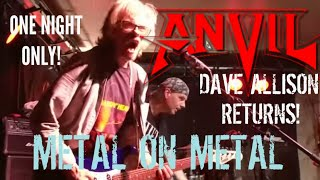 ANVIL - DAVE ALLISON REUNION! METAL ON METAL - APR 15, 2017. Red Dog, Peterborough, ON