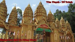 Viếng Thăm Ngôi Chùa Có Tượng Phật Nằm Lớn Nhất VN ( Chùa Vàm Ray )X Hàm Giang-H Trà Cú-T Trà Vinh