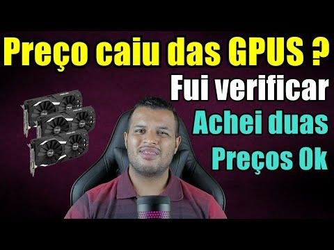 Preço da GPU Caiu - Fui Verificar