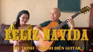 [Guitar Cover]  Feliz Navida   Mỹ Trinh & Thanh Điền Guitar