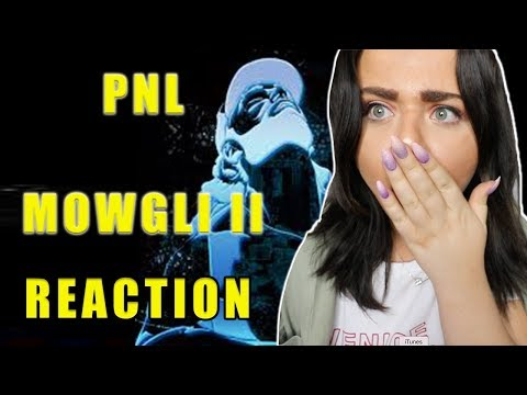 PNL - MOWGLI 2 REACTION| FRENCH RAP |