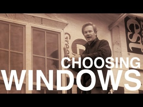 Choosing Energy-Efficient Windows