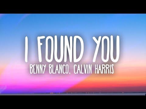 benny blanco, Calvin Harris – I Found You (Lyrics)