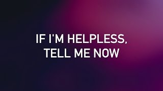 John Mayer   Helpless (with Lyrics)