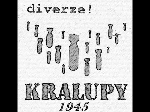 Diverze - Kralupy 1945 - Diverze!
