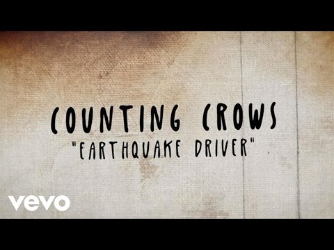 Earthquake Driver (2014) (Song) by Counting Crows