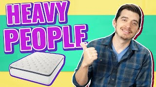 Best Mattress For Heavy People (TOP 6 BEDS)