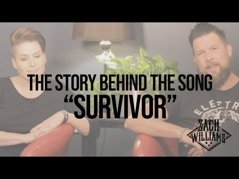 "Zach Williams - Story Behind the Song ""Survivor"""