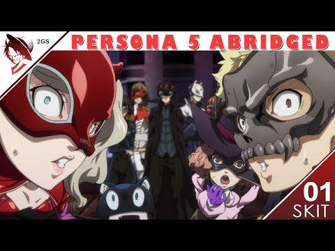 How The Phantom Thieves Reacted To Joker Going To Smash | Persona 5 Abridged Parody Skit | 01