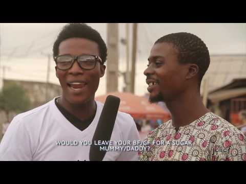 Would you leave your girlfriend for a SUGAR mummy? - Jollof TV