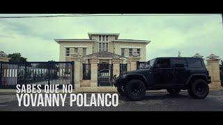 Video Sabes Que No de Yovanny Polanco