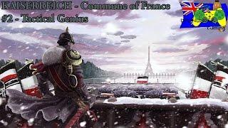 HOI4 Kaiserreich Mod - Commune Of France #2 - Tactical Genius