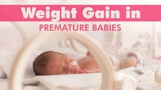 How to Help Your Premature Baby Gain Weight?