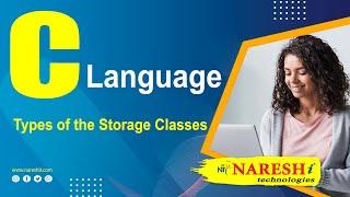 Types of the Storage Classes in C |  C Language Tutorial