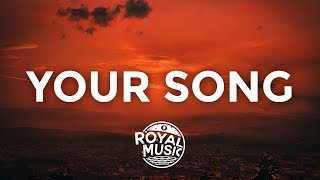 Rita Ora - Your Song (Lyrics / Lyric Video)