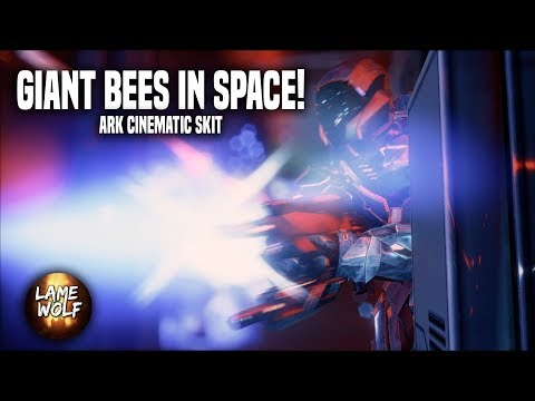GIANT BEES IN SPACE! - ARK Cinematic Skits