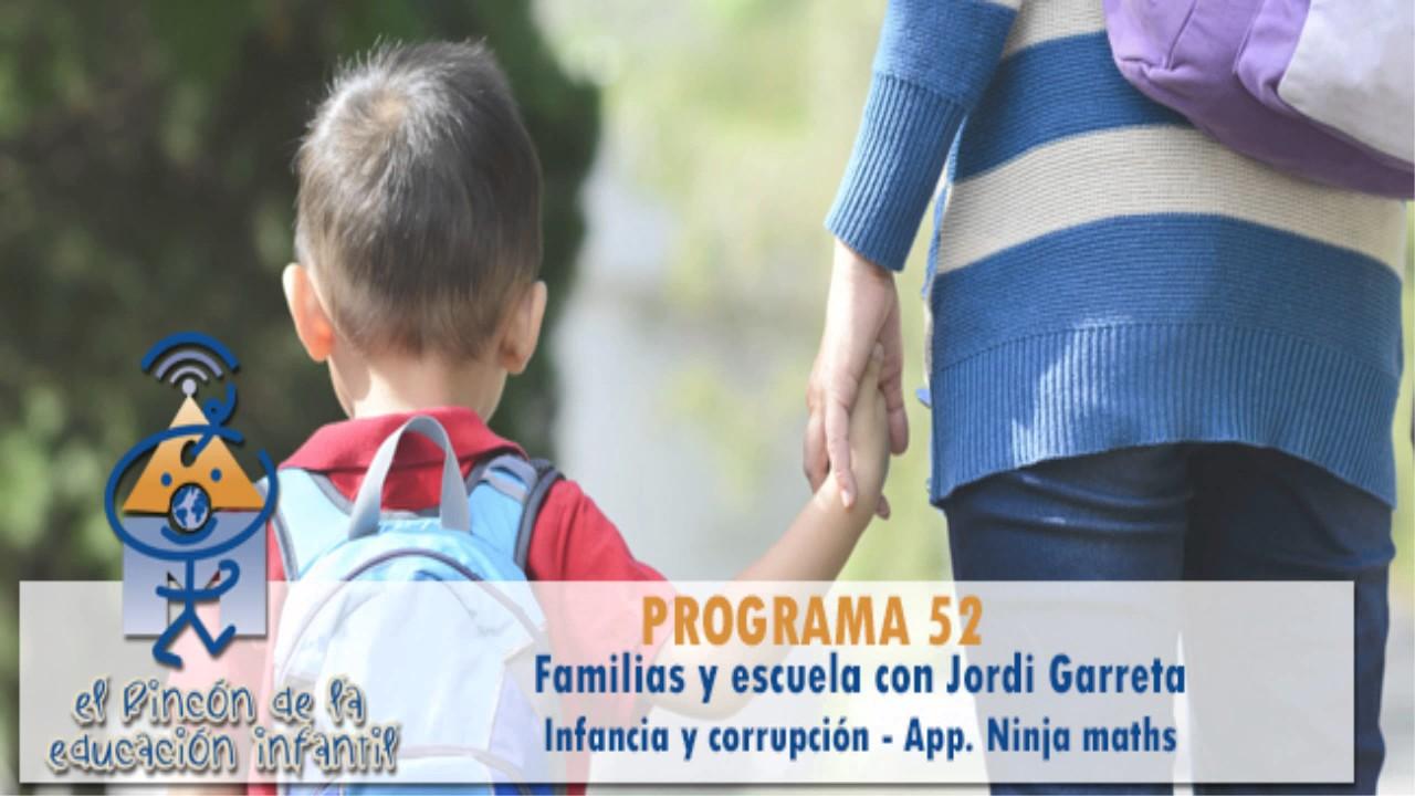 Familias y escuela - Estudios infancia corrupción - Rafael Sanz - App Ninja maths (p52)