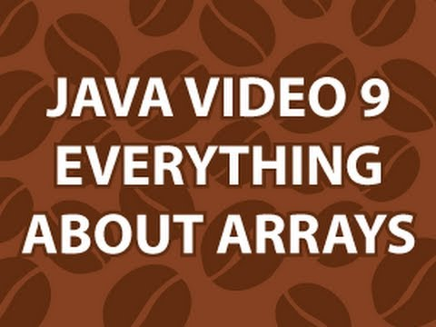 Java Video Tutorial 9