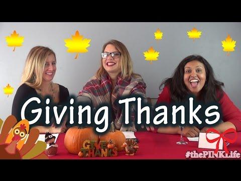 #thePINKLife Ep 36: Giving Thanks
