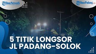 Hujan Lebat Mengguyur Kota Padang, Akibatkan 5 Titik di Jalan Padang-Solok Tertimbun Longsor