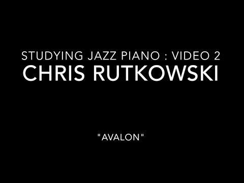 "Video 2 in my series, ""Studying Jazz Piano"" featuring my performance of the standard, ""Avalon""."
