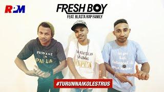 Fresh Boy Ft. Blasta Rap Family - Turun Naik Oles Trus (Official Lyric Video)