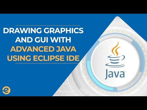 Advanced Java Tutorial with Eclipse IDE : Drawing Graphics and GUI ( 2019) | Eduonix