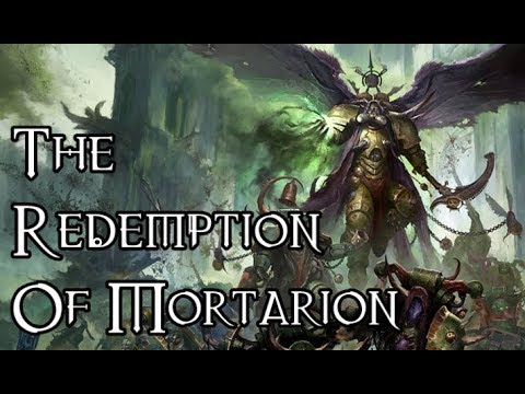 The Redemption Of Mortarion - 40K Theories