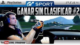 GT SPORT | GANAR SIN CLASIFICAR #2 | GTro_stradivar Carrera Online