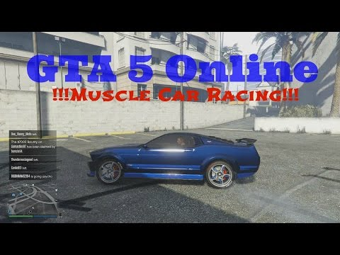 "GTA 5 Online ""Racing Muscle Car"" Grand Theft Auto Online Racing"