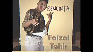 Faizal Tahir - Bencinta (Original 1990 Version)