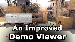 A Better Demo Viewer for CS GO