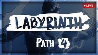 LIVE: Labyrinth of Legends (Path 4 ... Through Abomination) Part 1 of 2