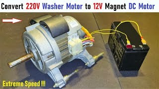 Make 12V Magnet DC Motor from Old 220V AC Washing Machine Motor (Universal Motor) with UPS Battery