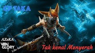 Taka Build CP, Episode tak kenal menyerah #5 TakaVainglory