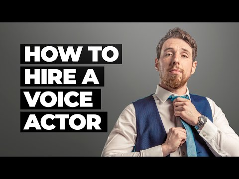 How to Hire a Voice Actor