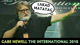Gabe Newell on The International 2018 — Lakad Matatag!